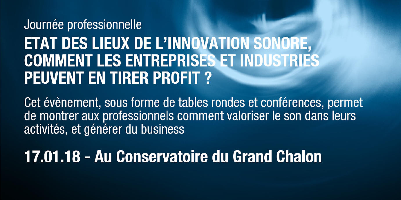 affiche 11e édition du Forum du Son - l'innovation sonore, un véritable enjeu pour l'industrie